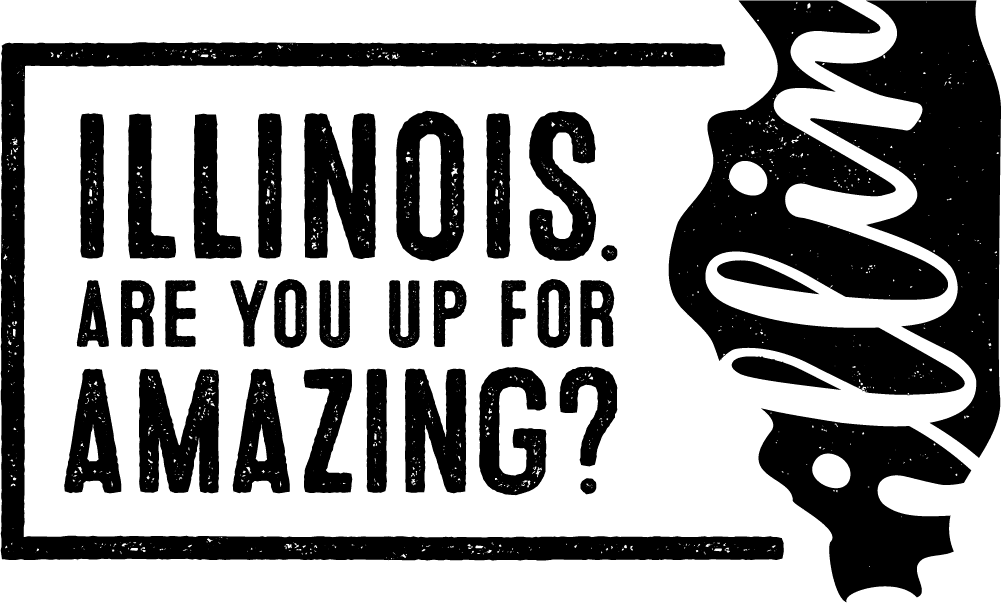 Illinois - Are You Up for Amazing
